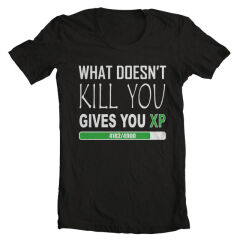 Tricou What Doesn't Kill You