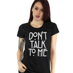 Tricou Don't talk
