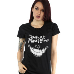 Tricou We're all mad here grin