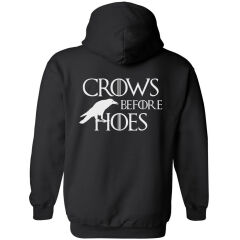 Hanorac Got Crows Before Hoes